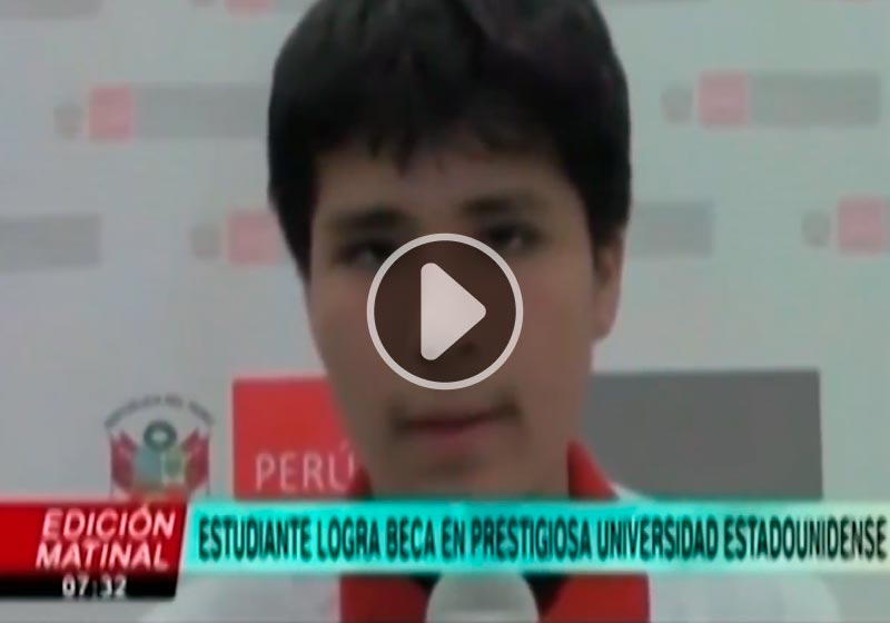 TV PERU: Estudiante becado a prestigiosa universidad de Massachusetts